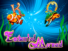Играйте в казино на рубли в онлайн-автомат Enchanted Mermaid